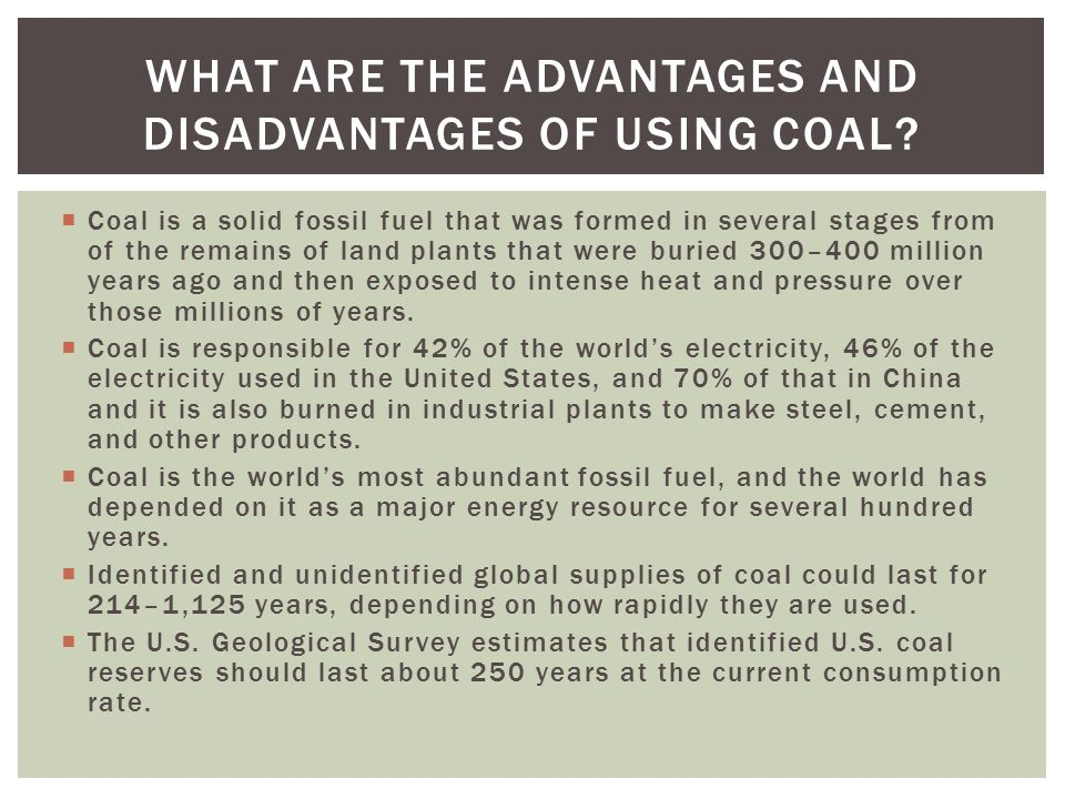 What Are the Advantages and Disadvantages of Using Coal