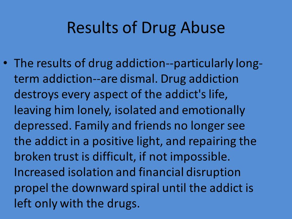 Results of Drug Abuse