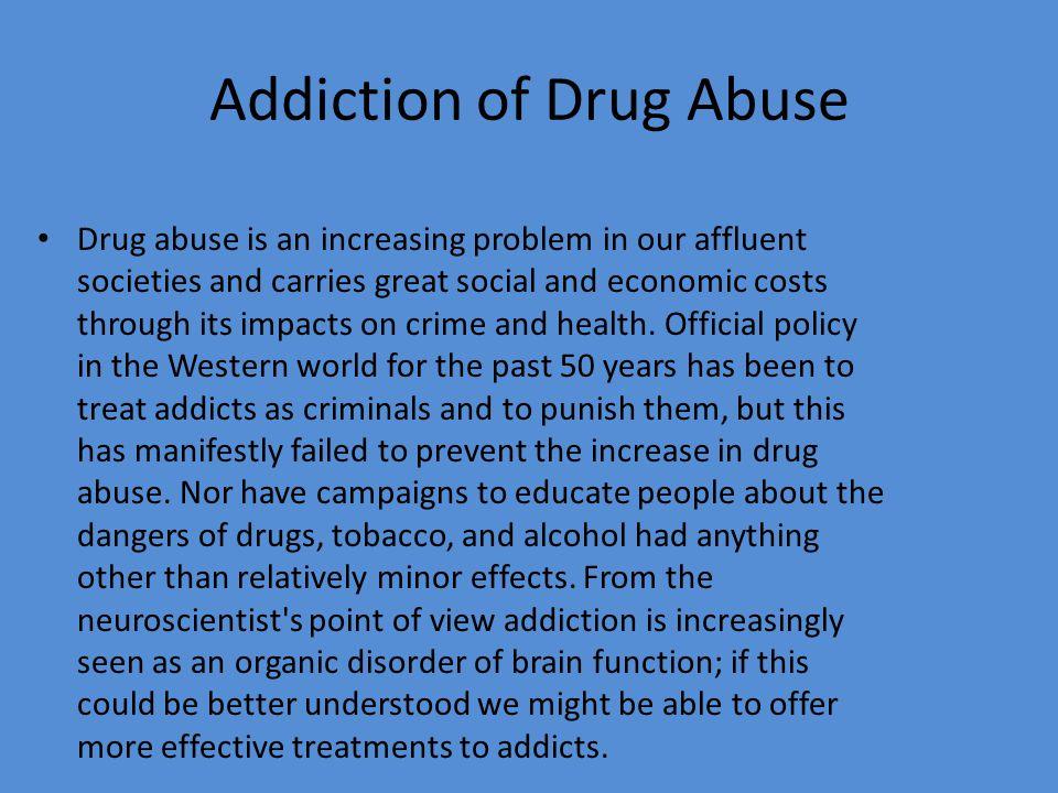 Addiction of Drug Abuse