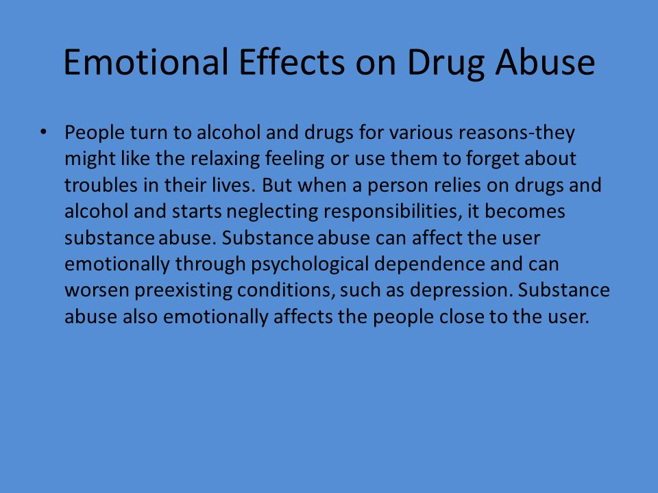 Emotional Effects on Drug Abuse