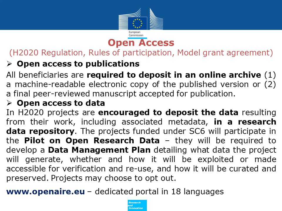 Open Access (H2020 Regulation, Rules of participation, Model grant agreement)