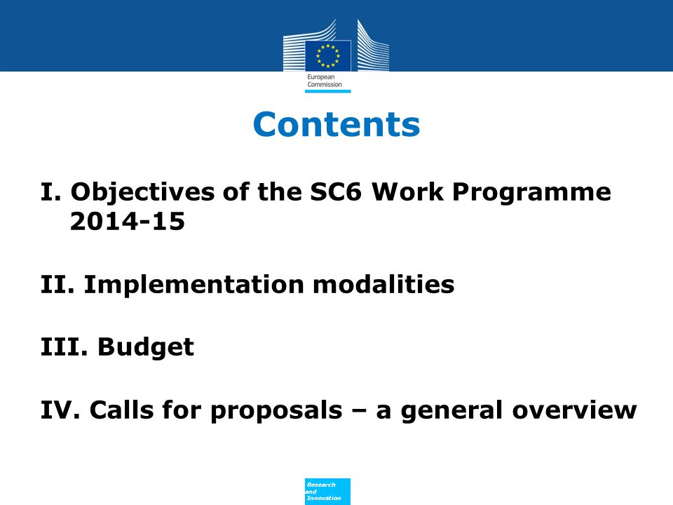 Contents I. Objectives of the SC6 Work Programme 2014-15 II.