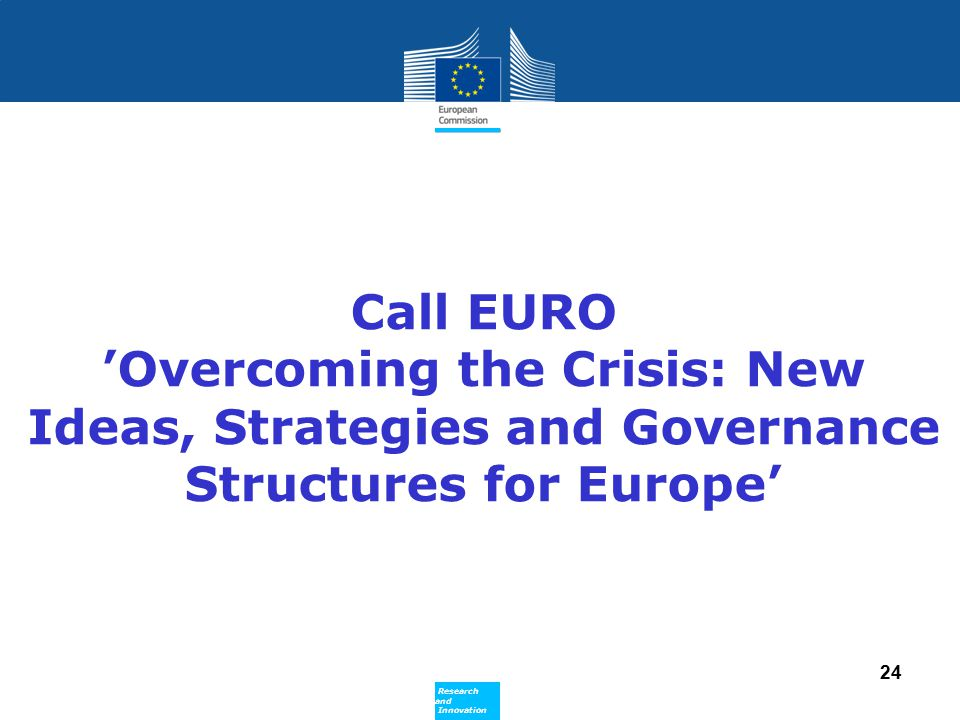 Call EURO 'Overcoming the Crisis: New Ideas, Strategies and Governance Structures for Europe'