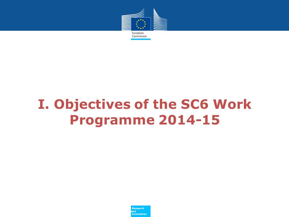 I. Objectives of the SC6 Work Programme 2014-15