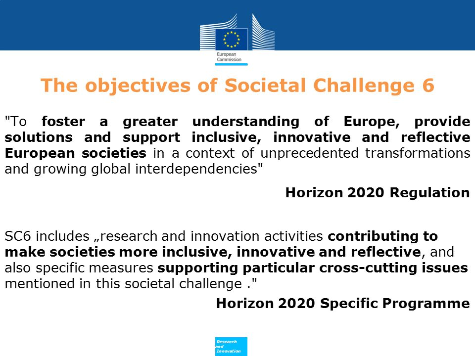 The objectives of Societal Challenge 6
