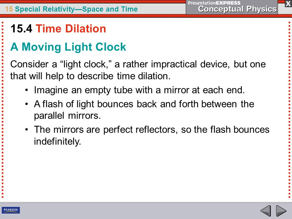 15.4 Time Dilation A Moving Light Clock
