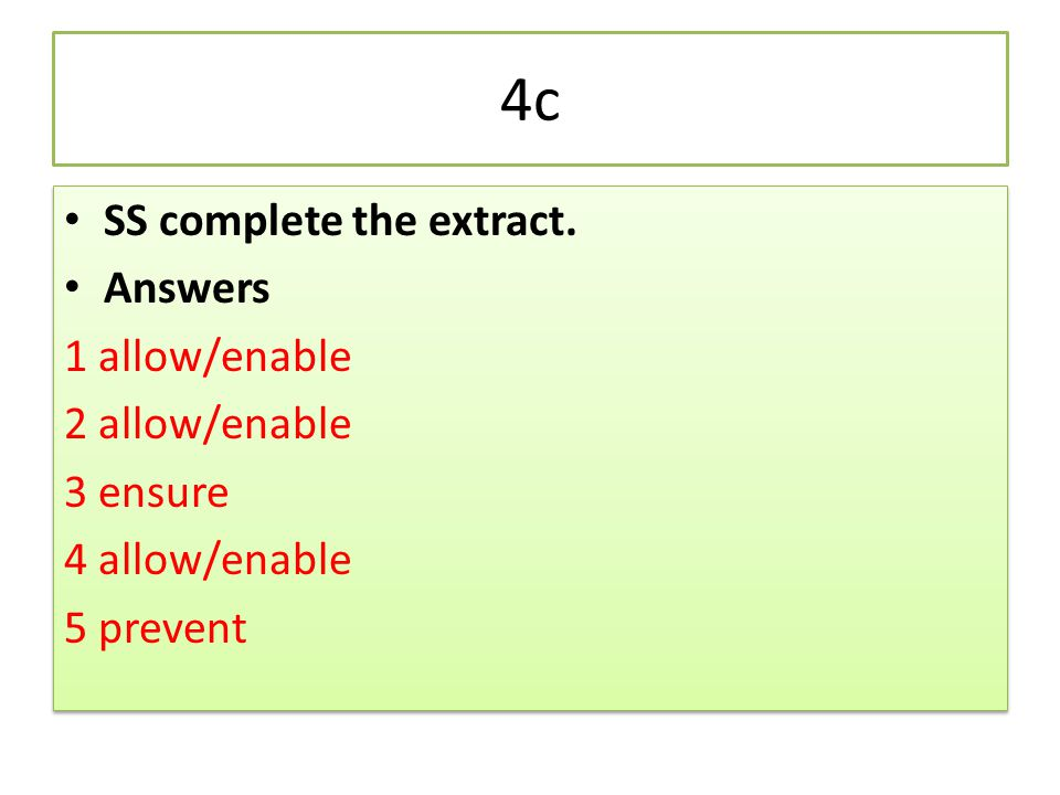 4c SS complete the extract. Answers 1 allow/enable 2 allow/enable
