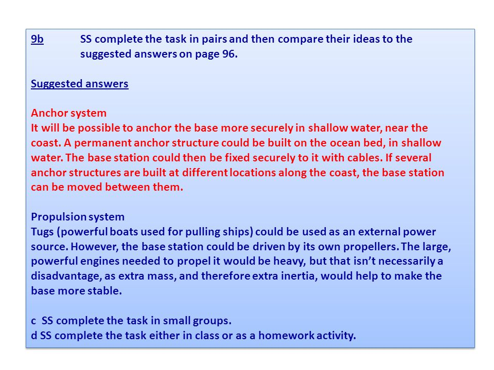 9b SS complete the task in pairs and then compare their ideas to the