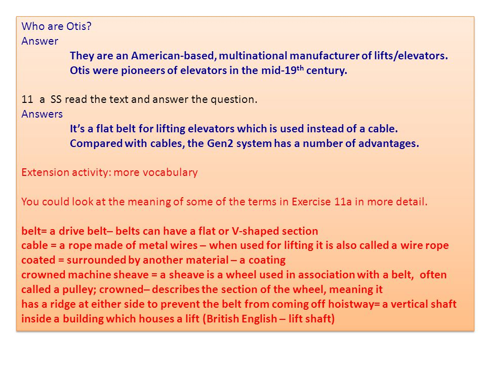 Who are Otis Answer. They are an American-based, multinational manufacturer of lifts/elevators.