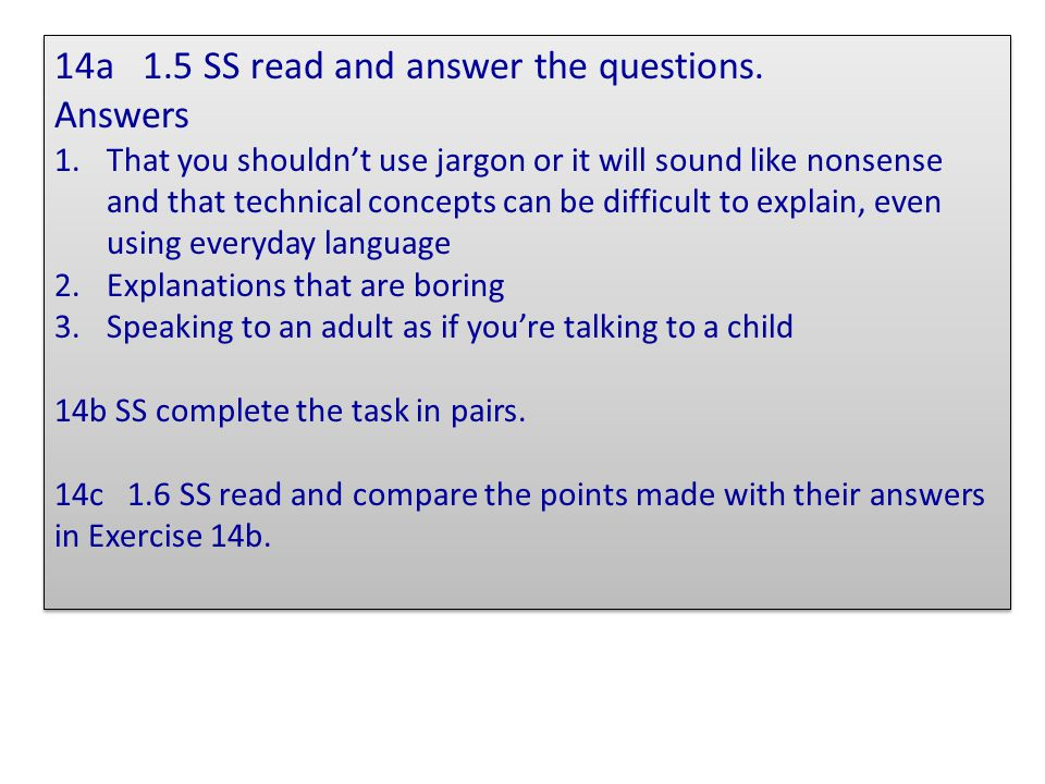 14a 1.5 SS read and answer the questions. Answers
