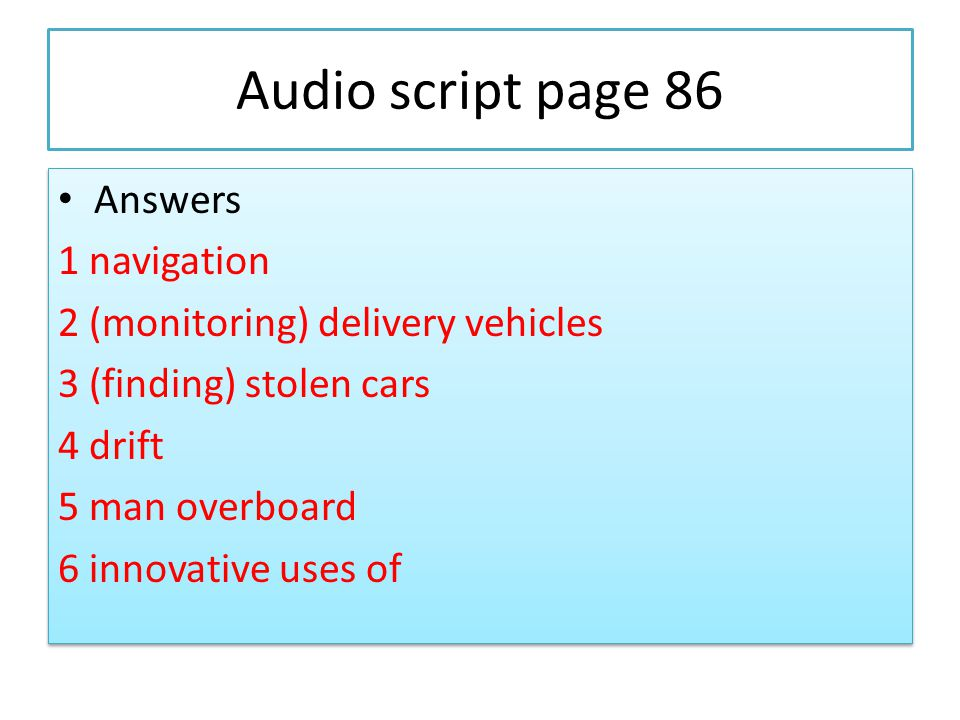 Audio script page 86 Answers 1 navigation