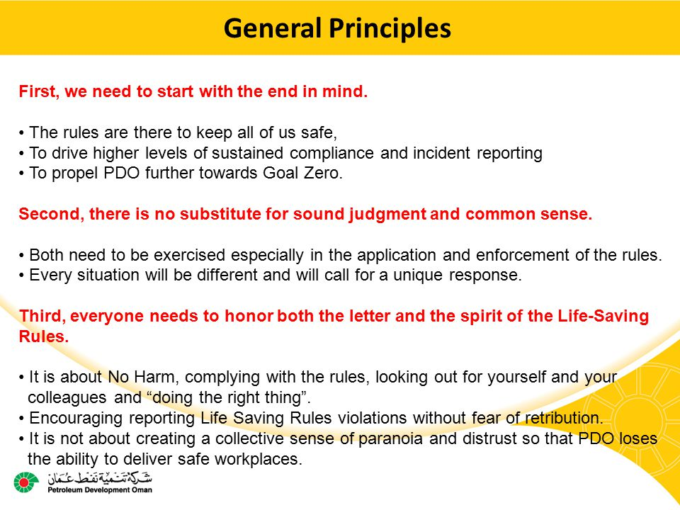 General Principles First, we need to start with the end in mind.