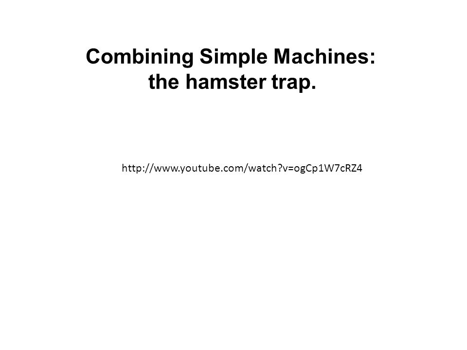 Combining Simple Machines:
