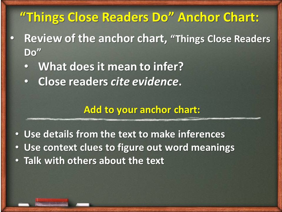 Things Close Readers Do Anchor Chart: Add to your anchor chart: