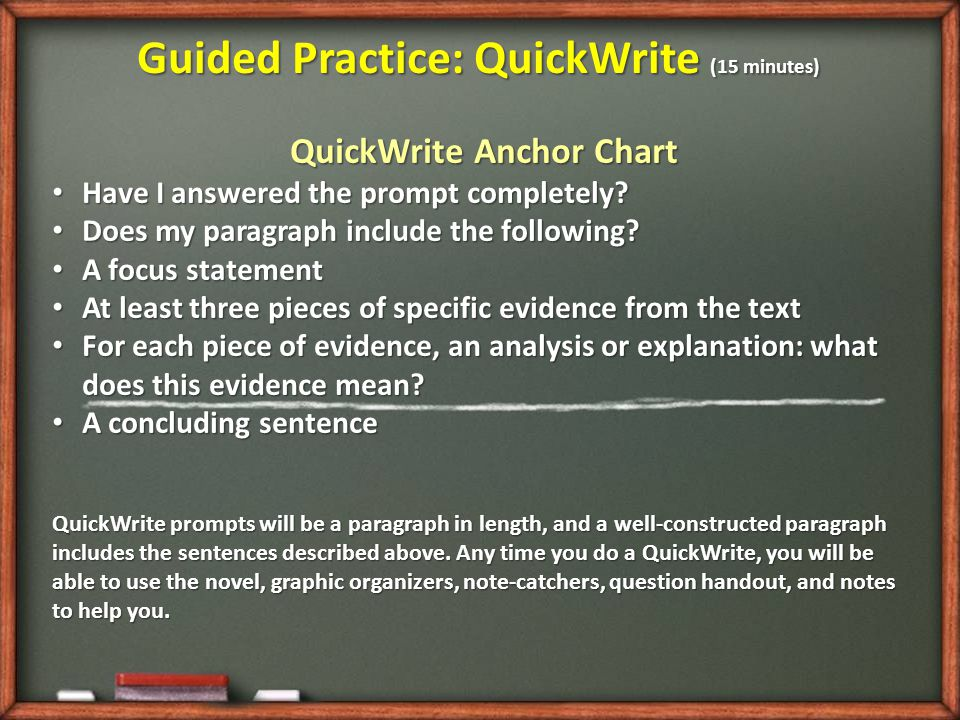 Guided Practice: QuickWrite (15 minutes) QuickWrite Anchor Chart