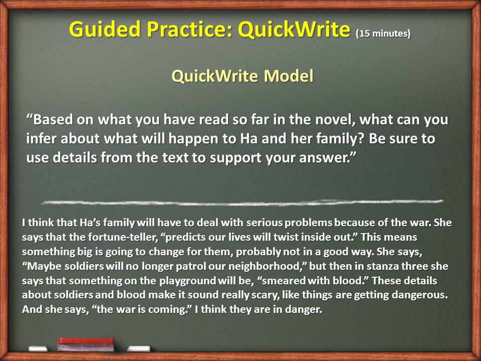 Guided Practice: QuickWrite (15 minutes)