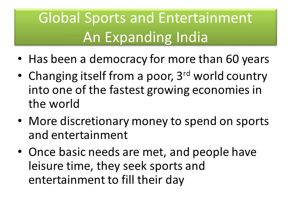 Global Sports and Entertainment An Expanding India