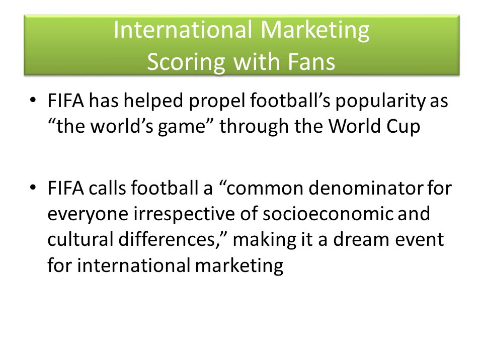 International Marketing Scoring with Fans