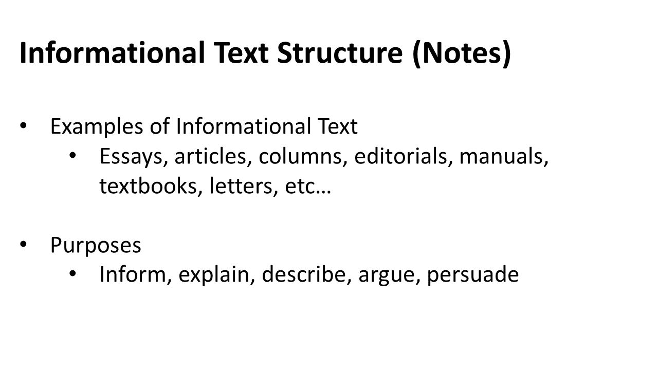 Informational Text Structure (Notes)