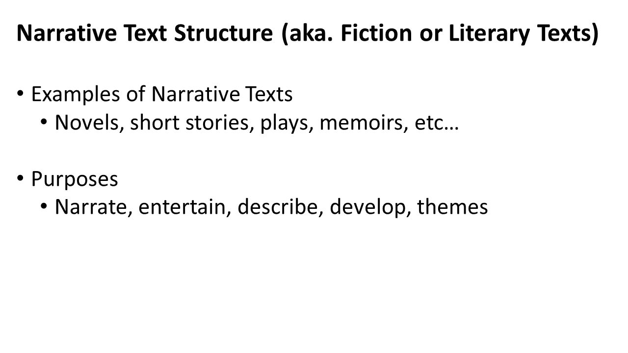 Narrative Text Structure (aka. Fiction or Literary Texts)