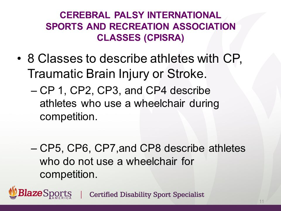 CEREBRAL PALSY INTERNATIONAL SPORTS AND RECREATION ASSOCIATION CLASSES (CPISRA)