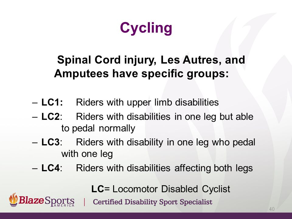 LC= Locomotor Disabled Cyclist