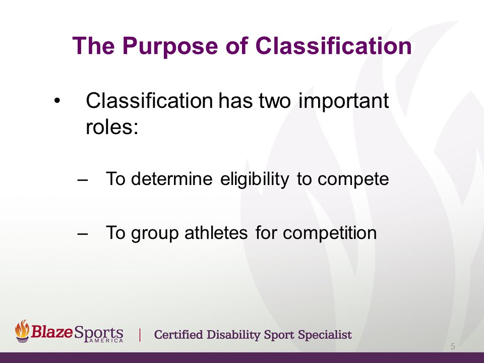 The Purpose of Classification