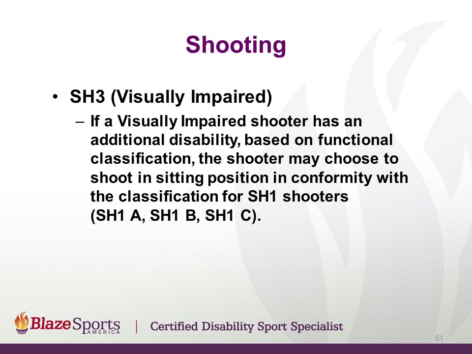 Shooting SH3 (Visually Impaired)