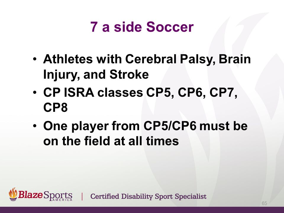 7 a side Soccer Athletes with Cerebral Palsy, Brain Injury, and Stroke