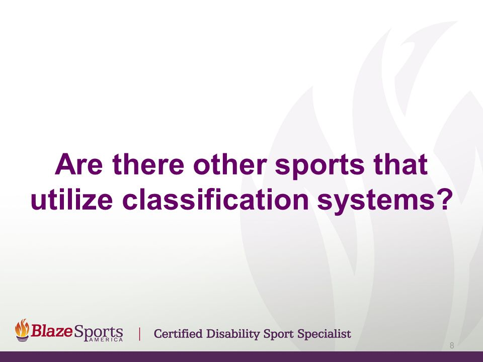 Are there other sports that utilize classification systems