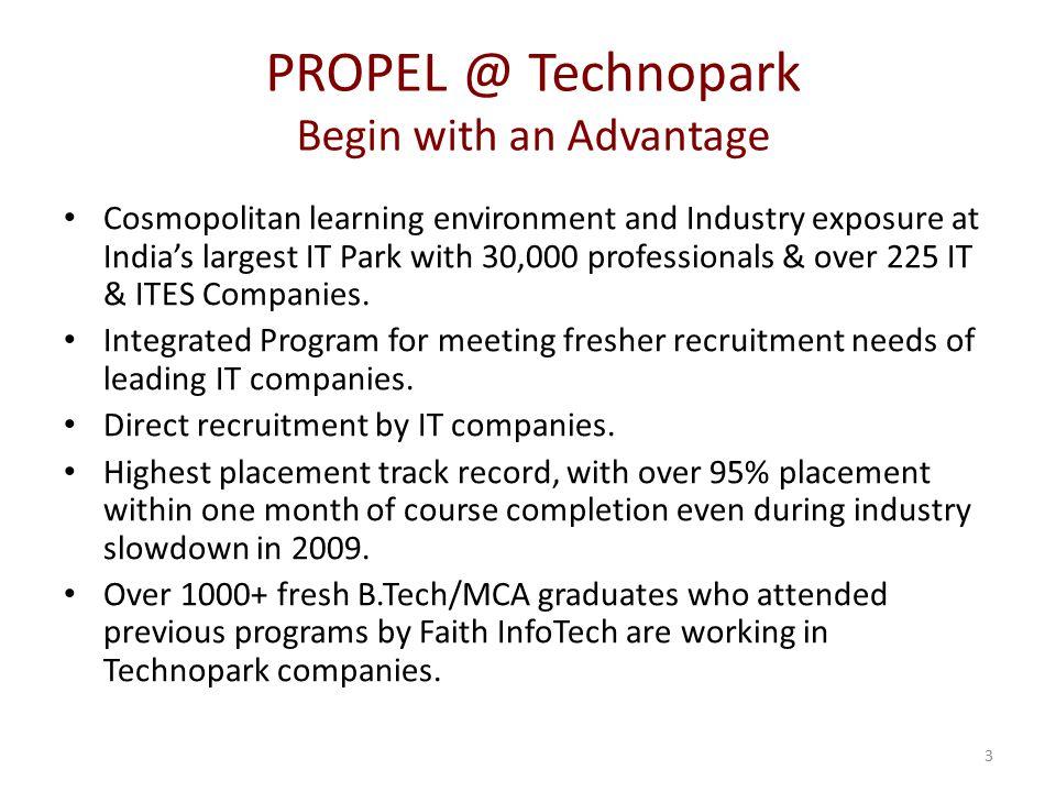 PROPEL @ Technopark Begin with an Advantage