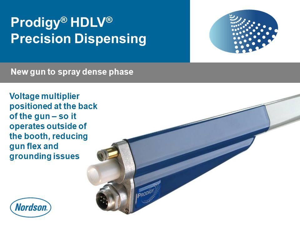 Prodigy® HDLV® Precision Dispensing
