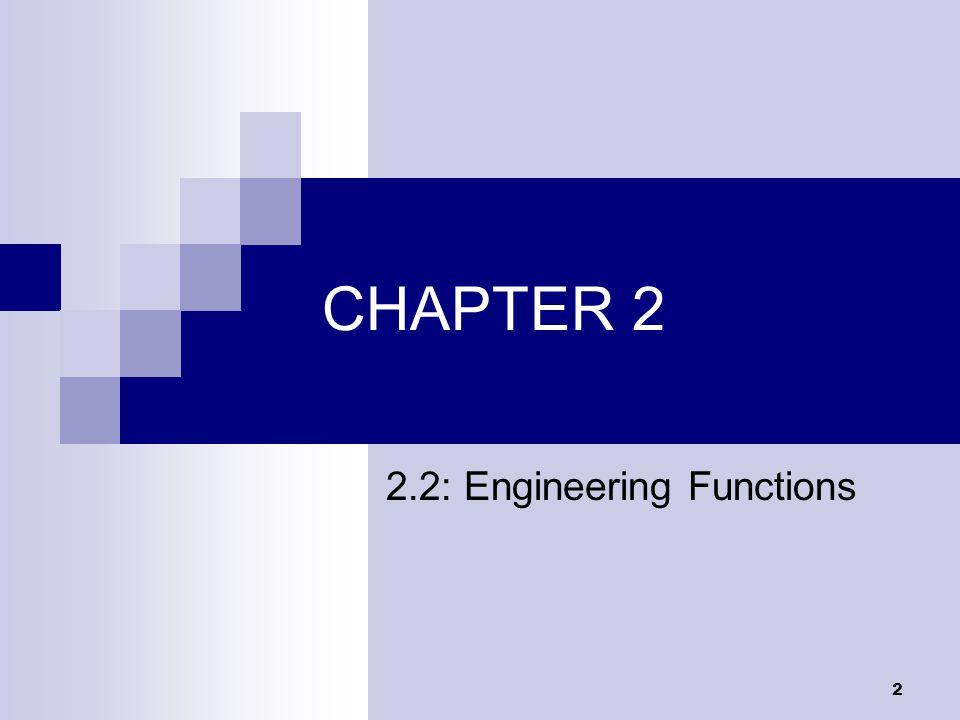 2.2: Engineering Functions