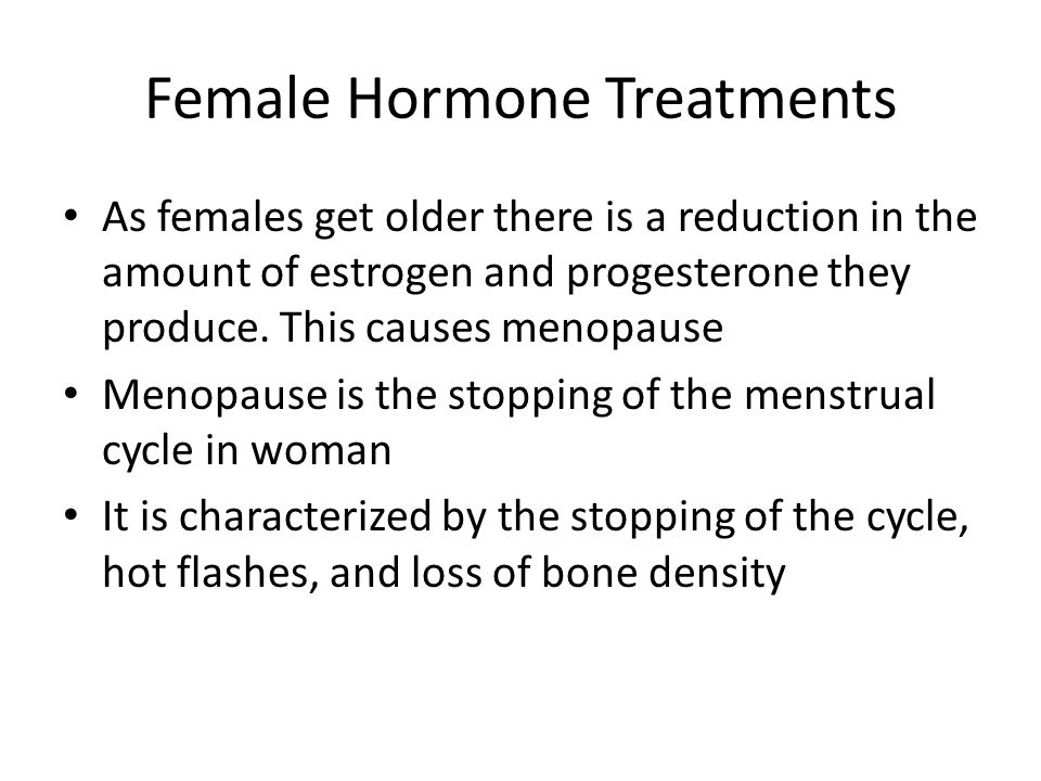 Female Hormone Treatments