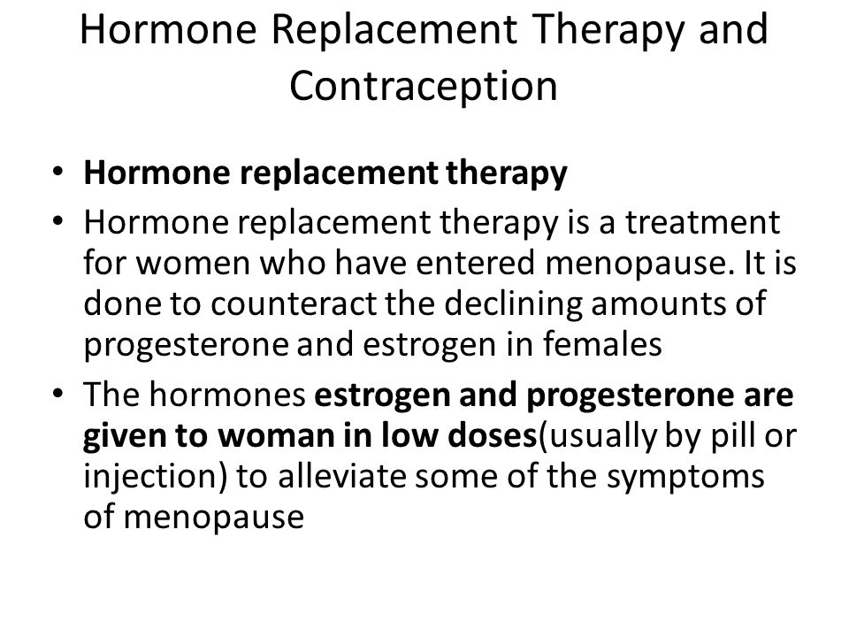 Hormone Replacement Therapy and Contraception
