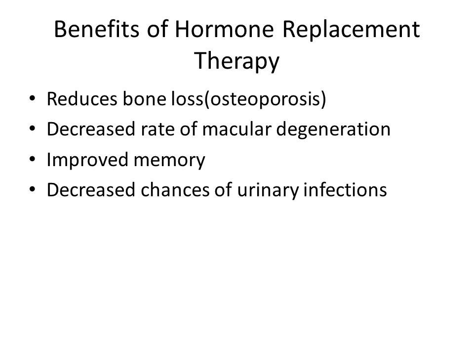 Benefits of Hormone Replacement Therapy
