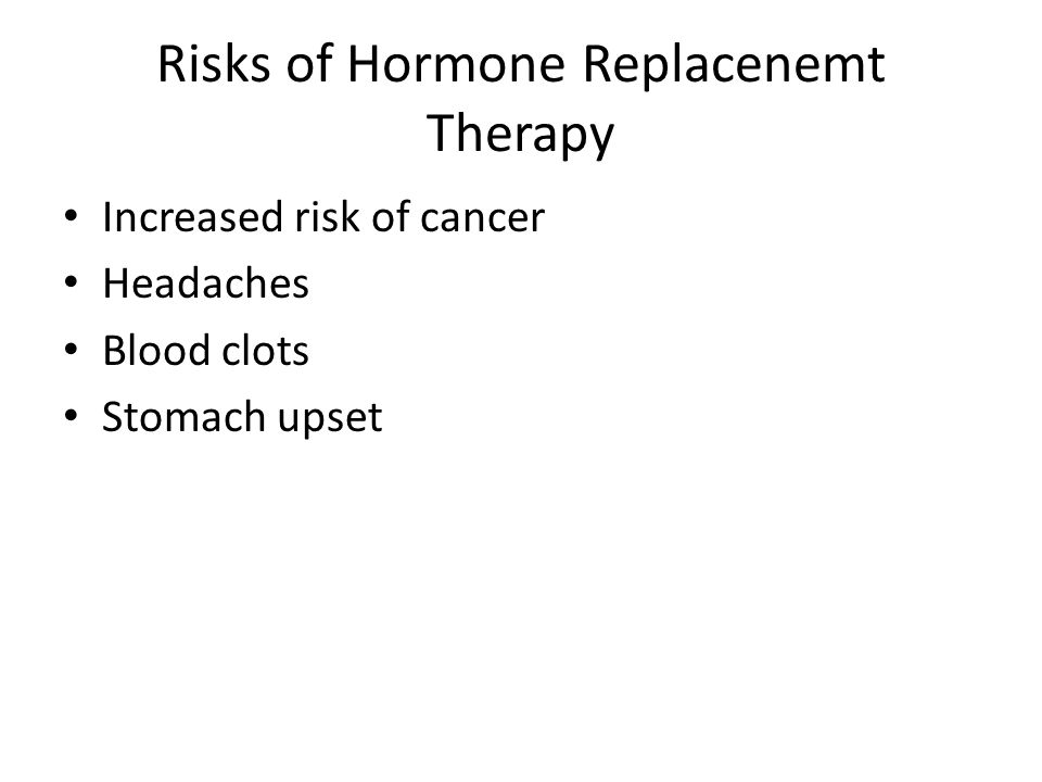 Risks of Hormone Replacenemt Therapy