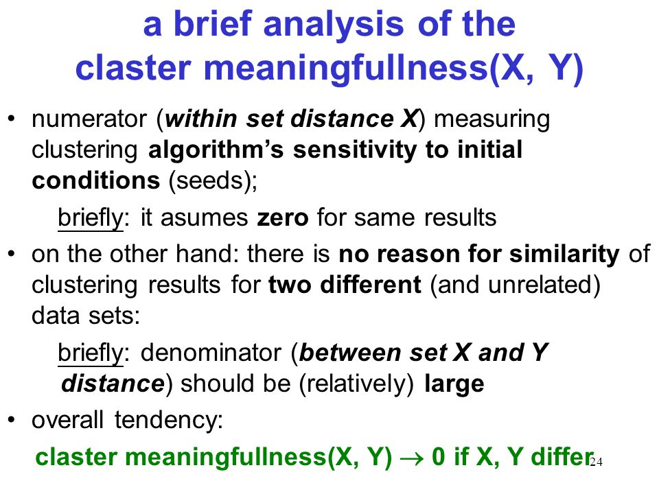 a brief analysis of the claster meaningfullness(X, Y)