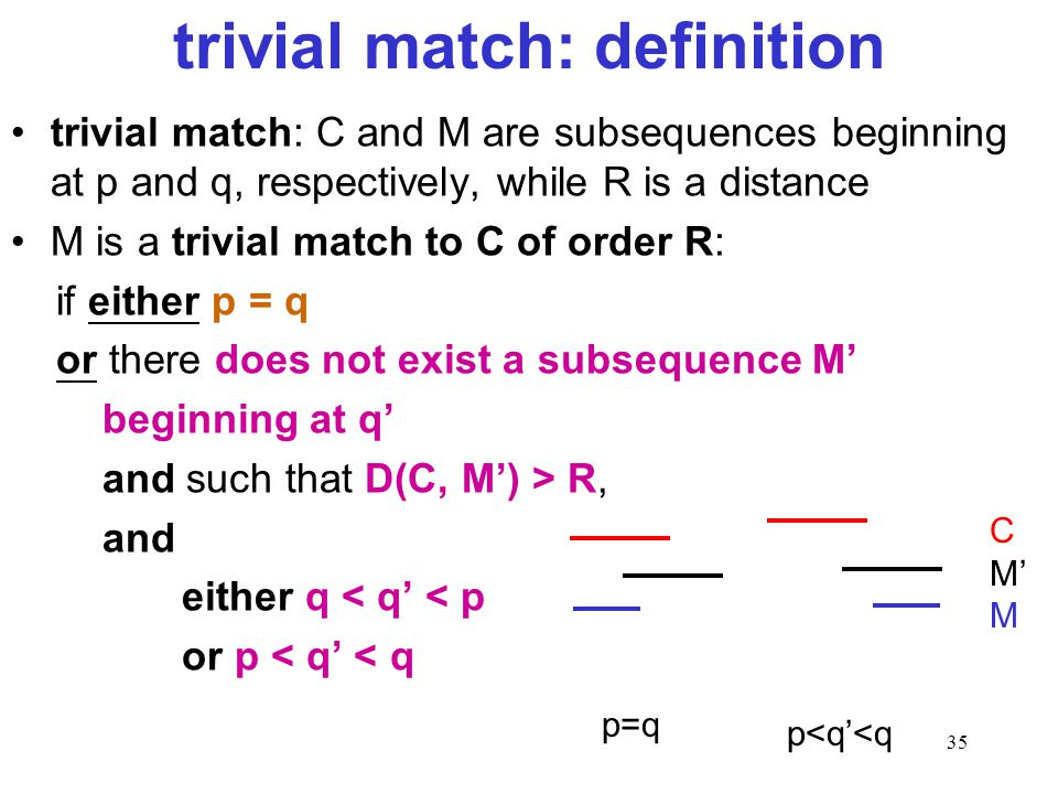 trivial match: definition