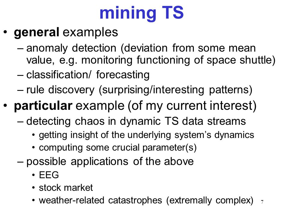 mining TS general examples particular example (of my current interest)