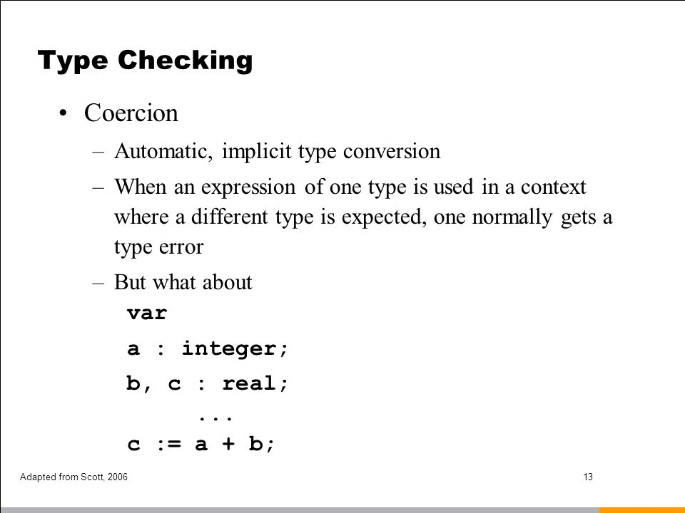 Type Checking Coercion Automatic, implicit type conversion