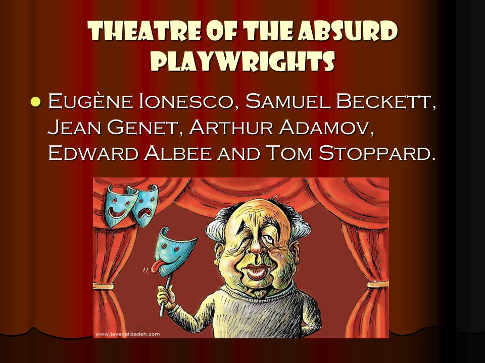 THEATRE OF THE ABSURD PLAYWRIGHTS