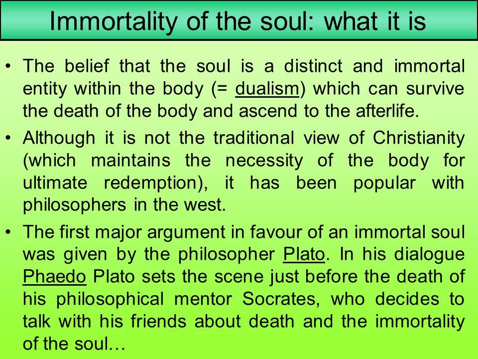 Immortality of the soul: what it is