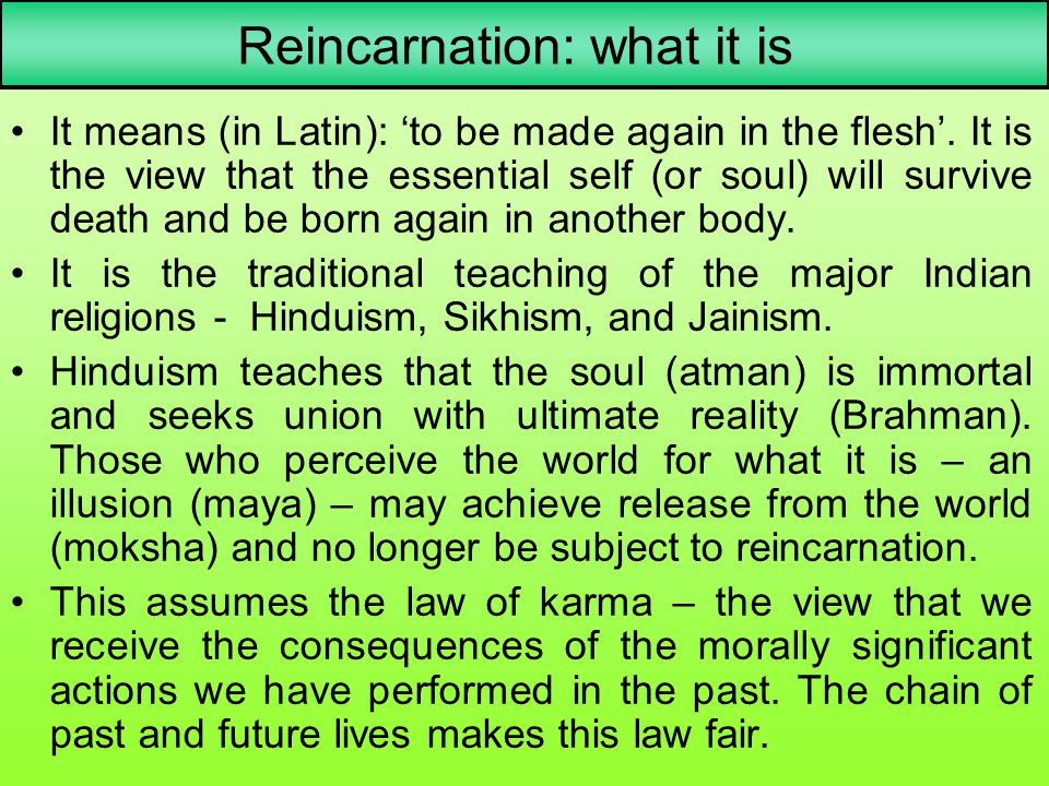 Reincarnation: what it is