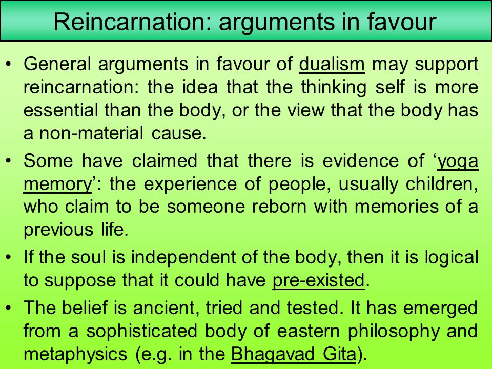 Reincarnation: arguments in favour
