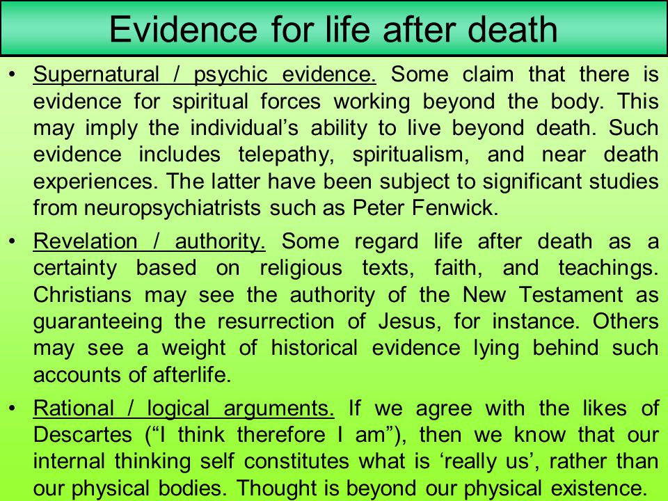 Evidence for life after death