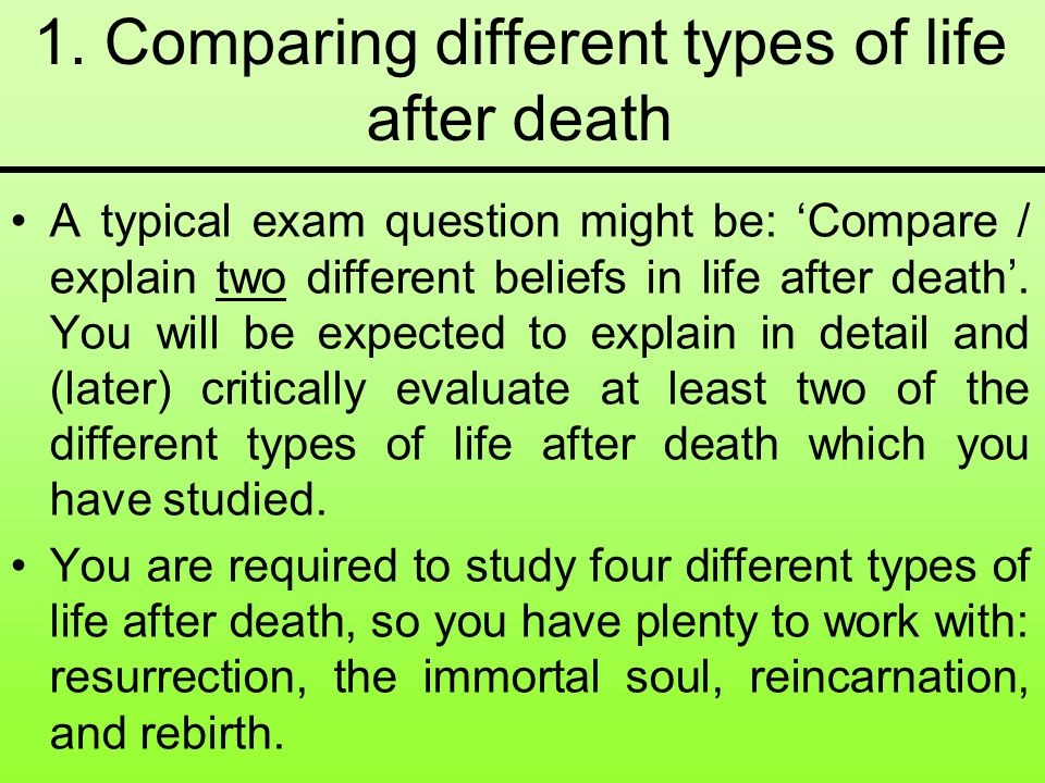 1. Comparing different types of life after death