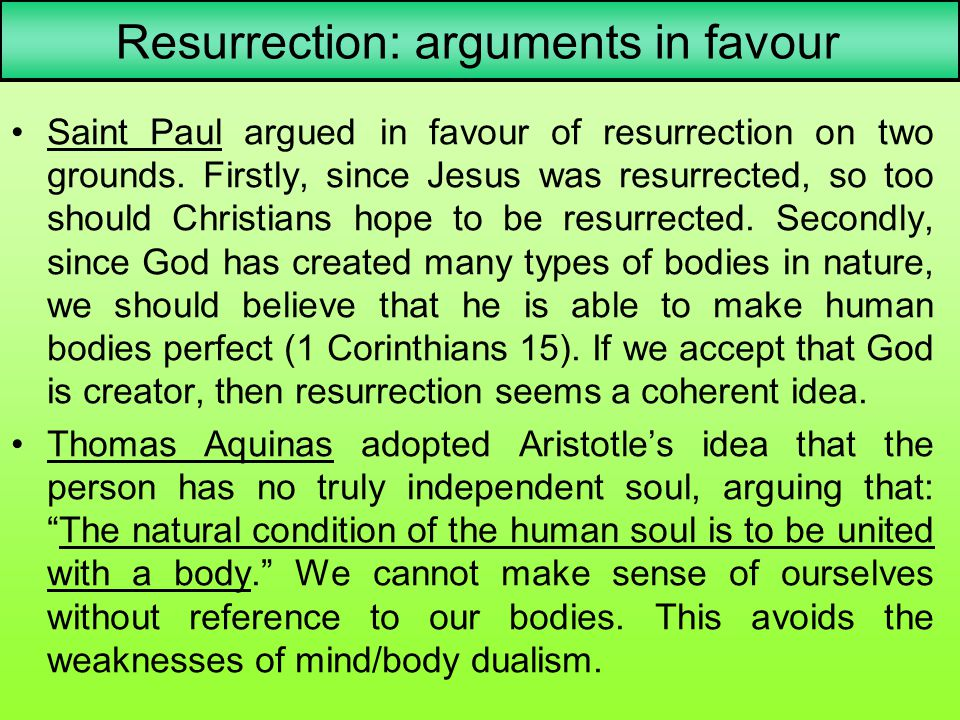 Resurrection: arguments in favour