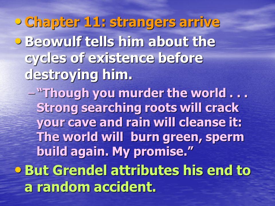Chapter 11: strangers arrive