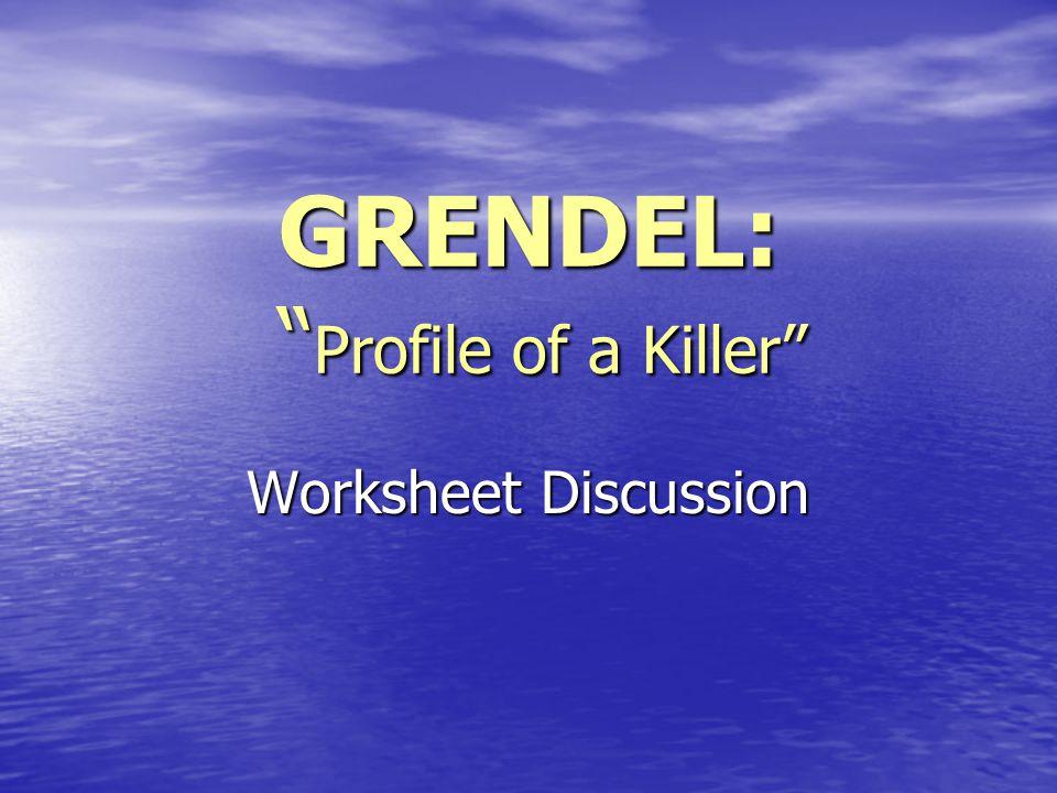 GRENDEL: Profile of a Killer